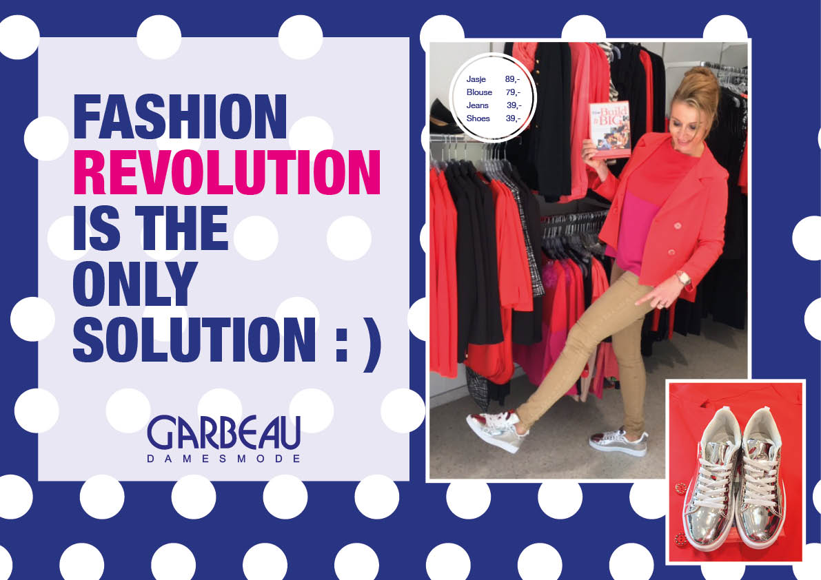 OUTFIT OF THE WEEK 5 MAART FASHION REVOLUTION
